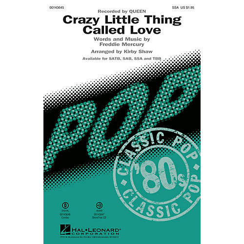 Hal Leonard Crazy Little Thing Called Love SSA by Queen arranged by Kirby Shaw