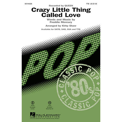 Hal Leonard Crazy Little Thing Called Love TTB by Queen arranged by Kirby Shaw