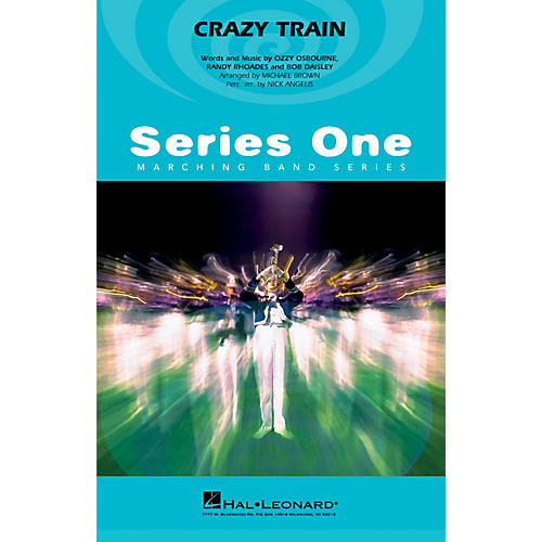 Hal Leonard Crazy Train Marching Band Level 2 by Ozzy Osbourne Arranged by Michael Brown