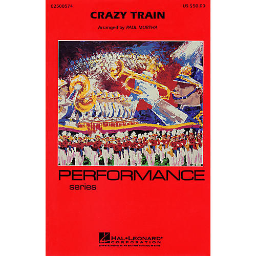 Cherry Lane Crazy Train Marching Band Level 3 Arranged by Paul Murtha