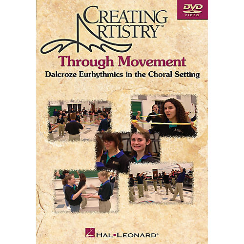 Hal Leonard Creating Artistry Through Movement DVD