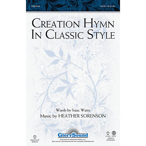 Shawnee Press Creation Hymn In Classic Style ORCHESTRATION ON CD-ROM Composed by Heather Sorenson