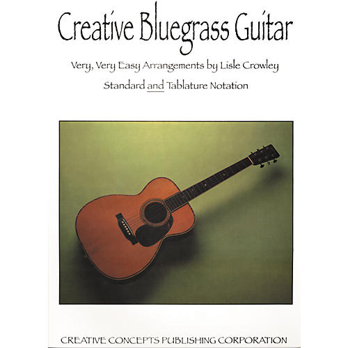 Creative Concepts Creative Bluegrass Guitar Book