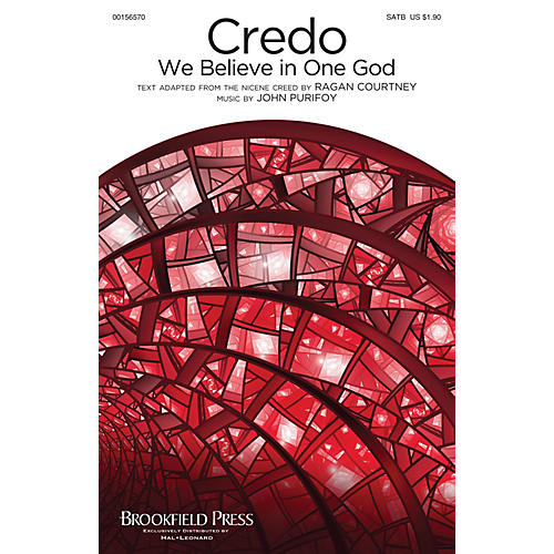 Brookfield Credo (We Believe in One God) SATB composed by John Purifoy