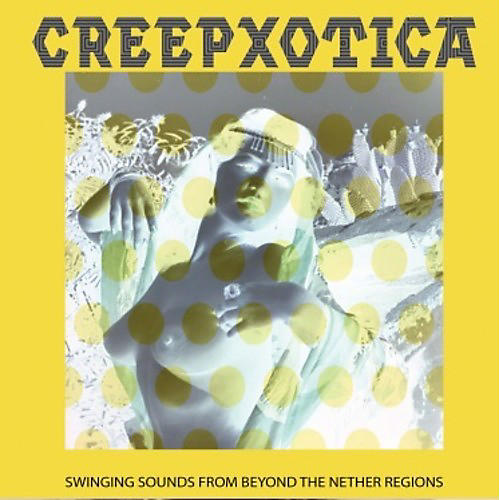 Alliance Creepxotica - Swinging Sounds From Beyond The Nether Regions