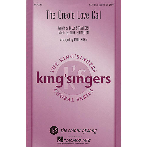 Hal Leonard Creole Love Call SATB DV A Cappella by The King's Singers arranged by Paul Kuhn