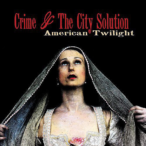 Alliance Crime & the City Solution - American Twilight