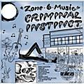 Alliance Criminal Instinct - Zone 6 Music thumbnail
