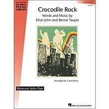 Hal Leonard Crocodile Rock - Showcase Solo Level 5 Intermediate Hal Leonard Student Piano Library by Carol Klose