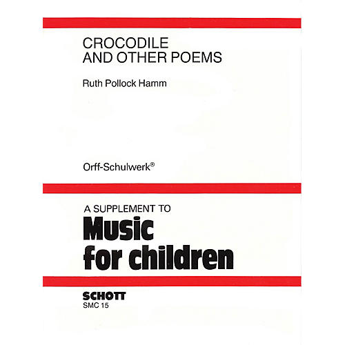 Schott Crocodile and Other Poems (A Choral Speech Collection)