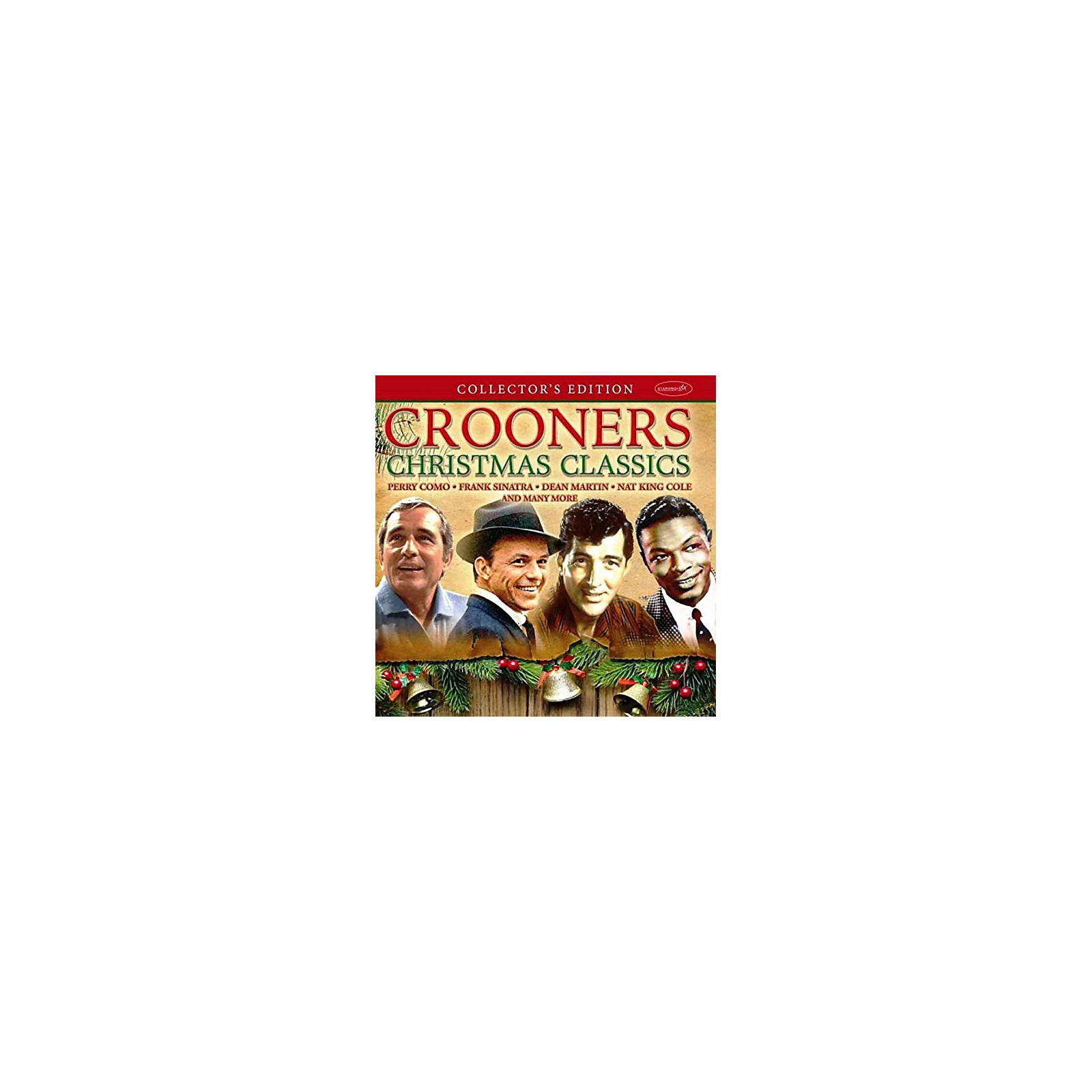 Alliance Crooners Christmas Classics: Collector's Edition