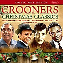 Crooners Christmas Classics: Collector's Edition