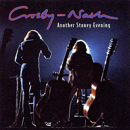 Alliance Crosby & Nash - Another Stoney Evening