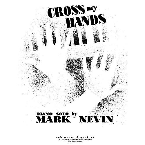 Schroeder & Gunther Cross My Hands Piano Solo Series