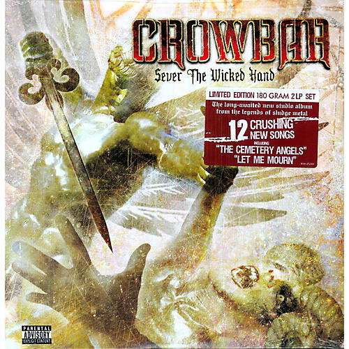 Alliance Crowbar - Sever the Wicked Hand