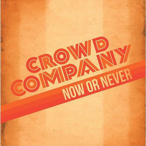 Alliance Crowd Company - Now or Never