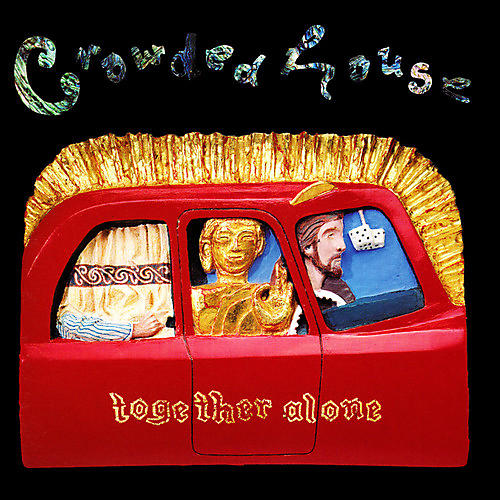Alliance Crowded House - Together Alone