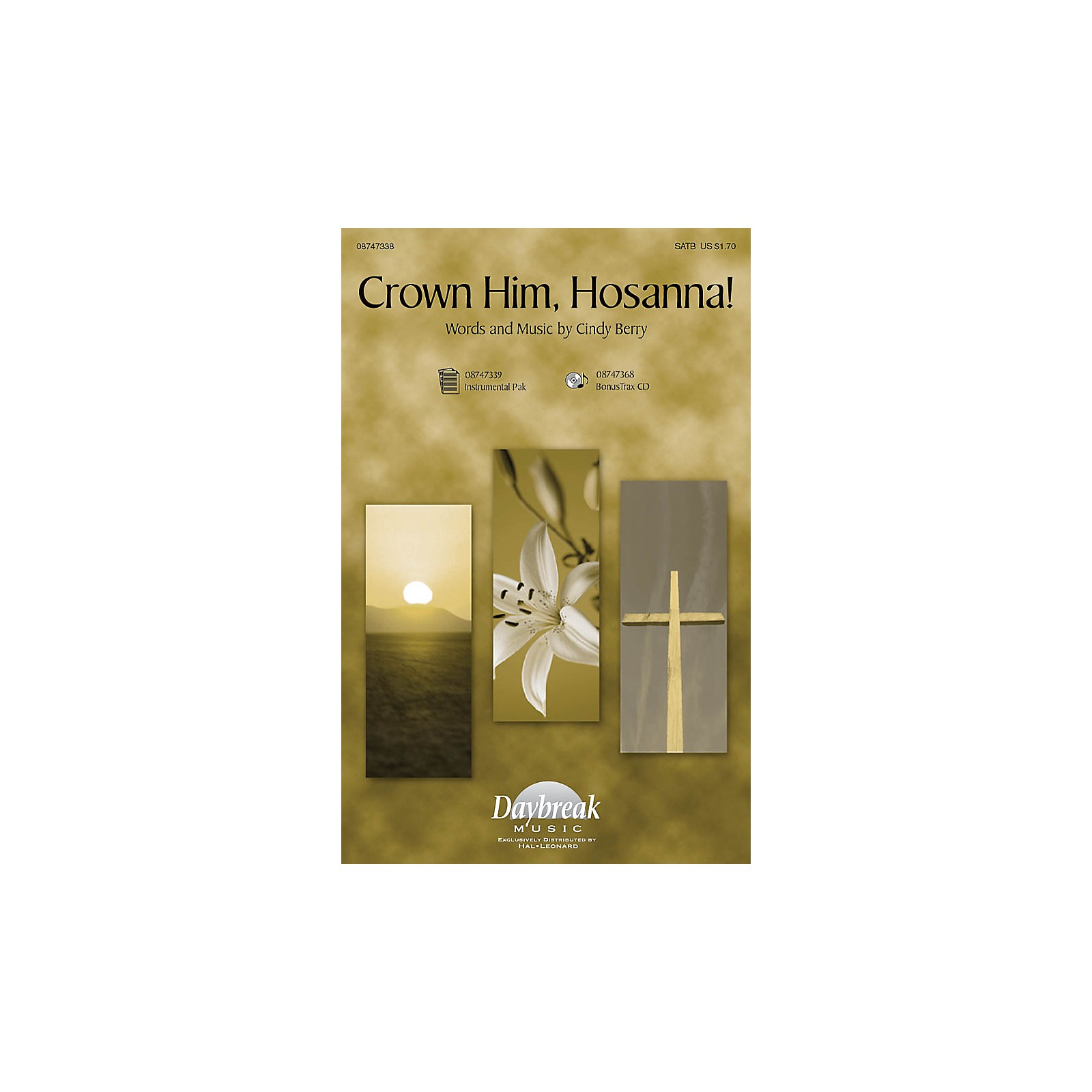 Daybreak Music Crown Him Hosanna SATB composed by Cindy Berry