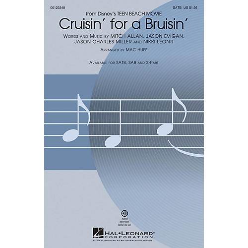 Hal Leonard Cruisin' for a Bruisin' (from Disney Teen Beach Movie) SAB Arranged by Mac Huff
