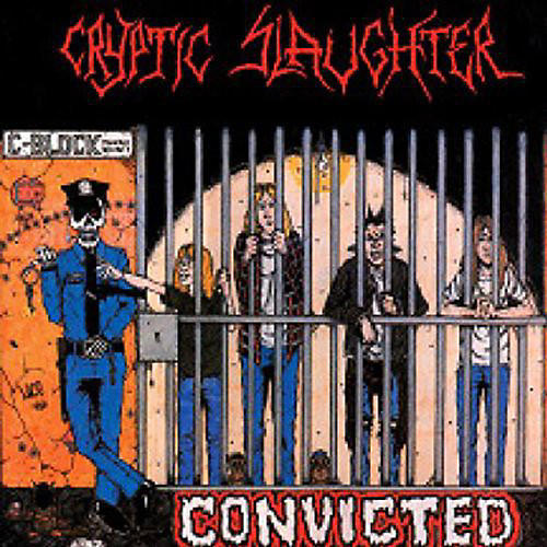 Alliance Cryptic Slaughter - Convicted