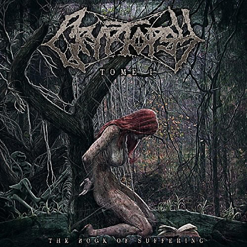 Alliance Cryptopsy - Book Of Suffering: Tome 1