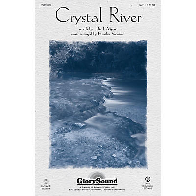 Shawnee Press Crystal River SATB arranged by Heather Sorenson