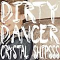 Alliance Crystal Shipsss - Dirty Dancer thumbnail
