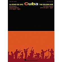 Hal Leonard Cuba La Edad De Oro - The Golden Age Piano, Vocal, Guitar Songbook