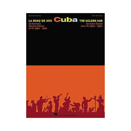 Hal Leonard Cuba La Edad De Oro - The Golden Age Piano, Vocal, Guitar Songbook