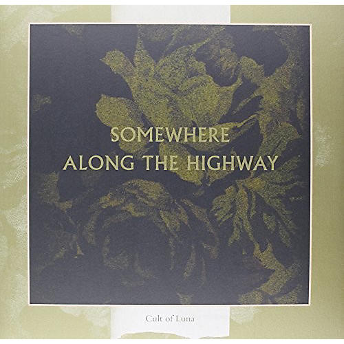 Alliance Cult of Luna - Somewhere Along The Highway