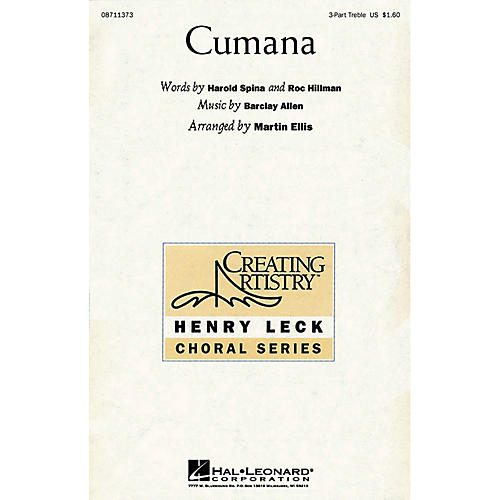 Hal Leonard Cumana 3 Part Treble arranged by Martin Ellis