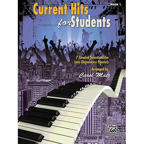 Alfred Current Hits for Students, Book 1 Late Elementary