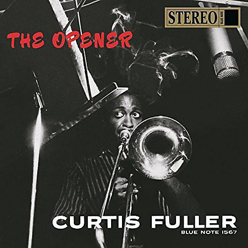 Alliance Curtis Fuller - Opener