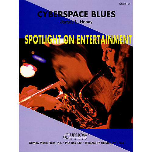 Curnow Music Cyberspace Blues (Grade 1.5 - Score Only) Concert Band Level 1.5 Composed by James L. Hosay