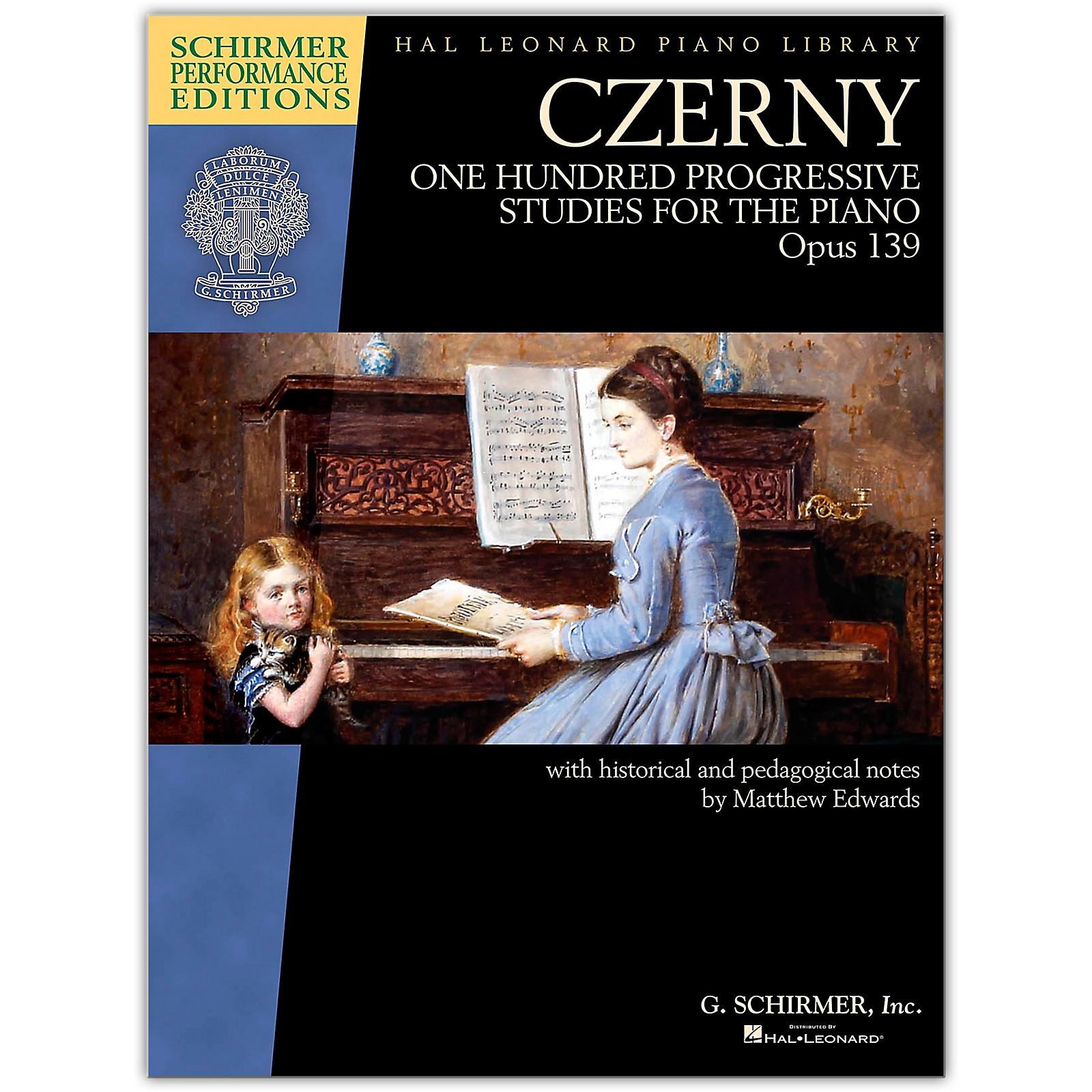 G. Schirmer Czerny - One Hundred Progressive Studies for the Piano, Op. 139 Schirmer Performance Editions
