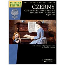 G. Schirmer Czerny - One Hundred Progressive Studies for the Piano, Op. 139 Schirmer Performance Editions