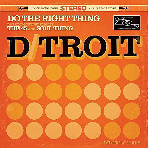 Alliance D/Troit - Do The Right Thing