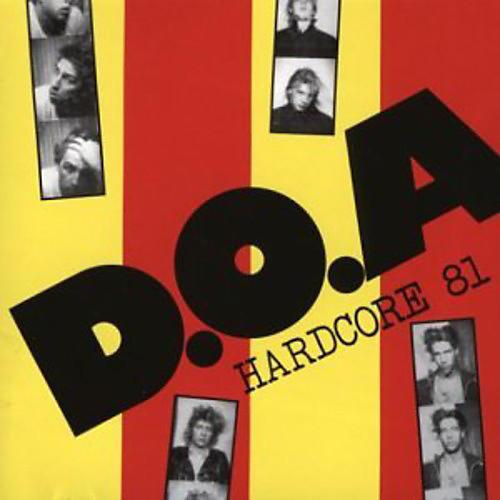Alliance D.O.A. - Hardcore 81
