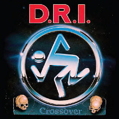 D.R.I. - Crossover: Millenium Edition