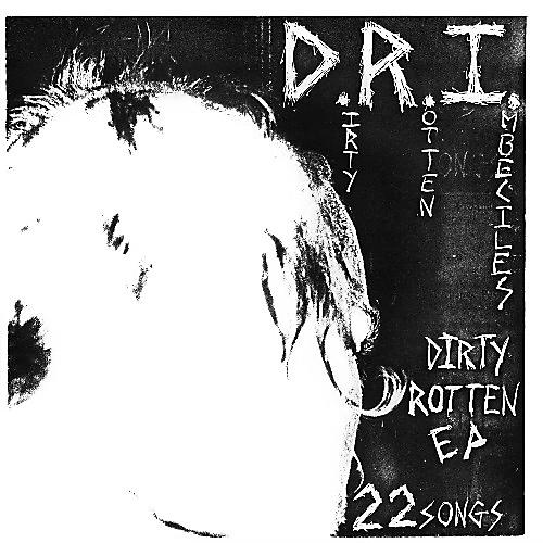 Alliance D.R.I. - The Dirty Rotten