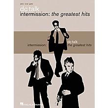 Hal Leonard DC Talk - Intermission: The Greatest Hits Book