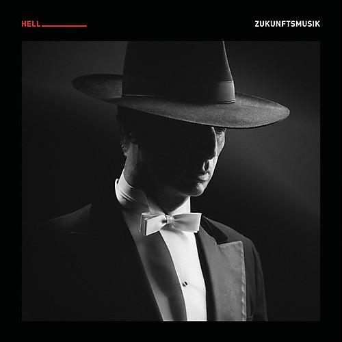 Alliance DJ Hell - Zukunftsmusik