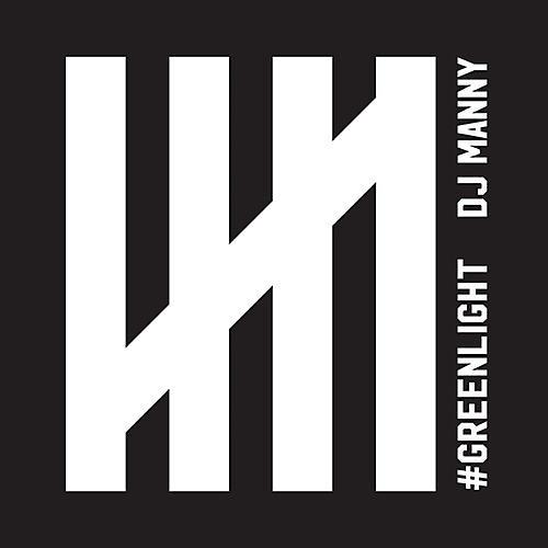 Alliance DJ Manny - Greenlight
