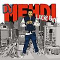 Alliance DJ Mehdi - Lucky Boy (2017 Edition) thumbnail