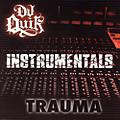 Alliance DJ Quik - Trauma: Instrumentals thumbnail