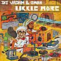 Alliance DJ Vadim & Jman-Likkle More - Likkle More thumbnail