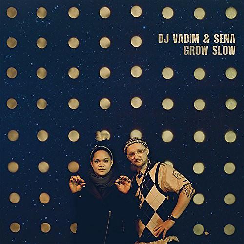 Alliance DJ Vadim & Sena - Grow Slow