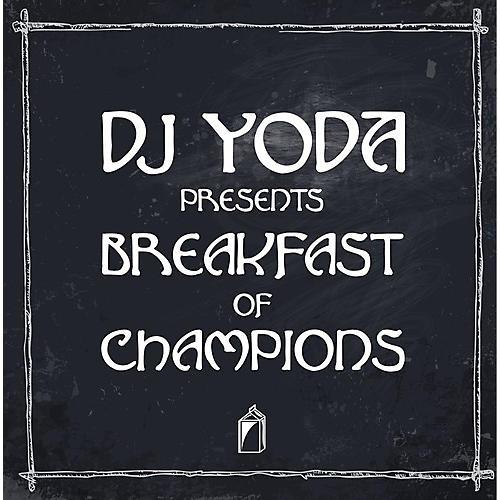 Alliance DJ Yoda - Breakfast of Champions