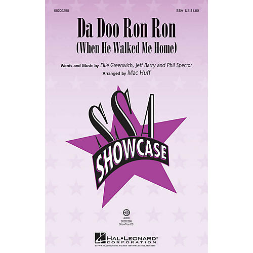 Hal Leonard Da Doo Ron Ron (When He Walked Me Home) SSA by The Crystals arranged by Mac Huff