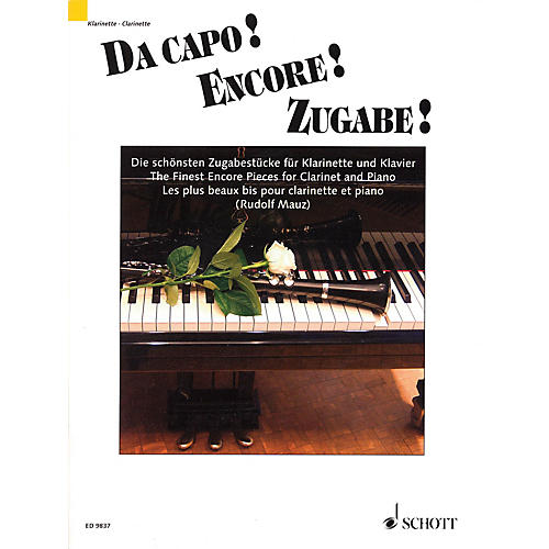 Schott Da capo! Encore! Zugabe! (The Finest Encore Pieces Clarinet and Piano) Schott Series